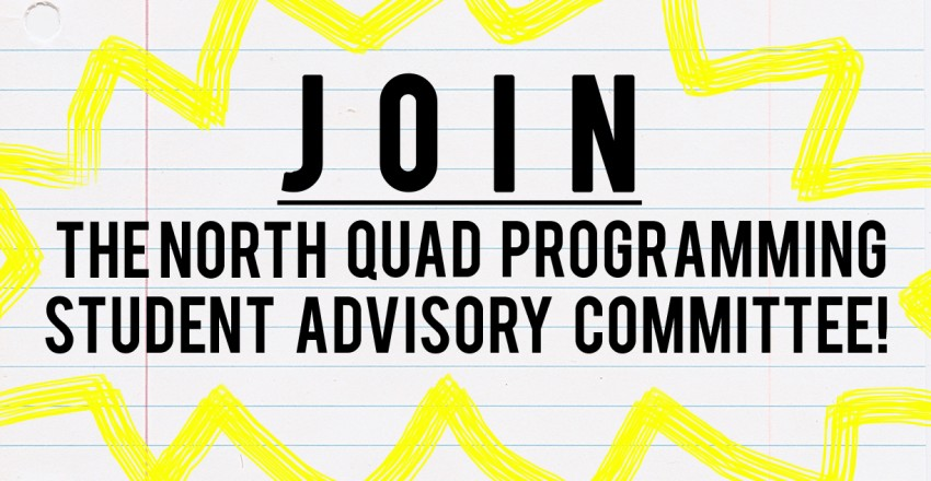 North Quad Programming Student Advisory Committee