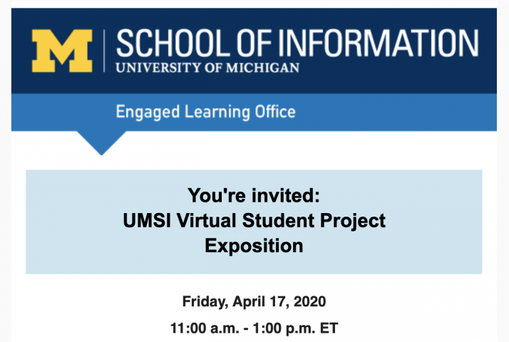 UMSI Virtual Student Project Exposition 2020
